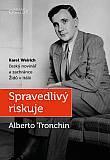Spravedlivý riskuje - Karel Weirich, český novinář a zachránce Židů v Itálii
