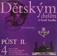 CD - Dětským duším 4. - Půst II.