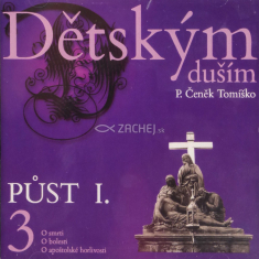 CD - Dětským duším 3. - Půst I.