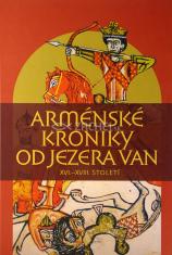 Arménské kroniky od jezera Van - XVI. - XVIII. století