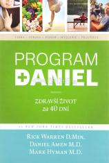 Program Daniel: Zdravší život za 40 dní - Revolučný koncept zdravého životného štýlu