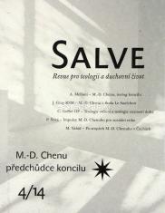 Salve - Revue pro teologii a duchovní život 4/14 - M. D. Chenu - předchůdce koncilu