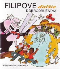 Filipove ďalšie dobrodružstvá - pre deti 8+