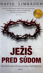 Ježiš pred súdom - Advokát potvrdzuje pravdu Evanjelia