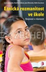 Etnická rozmanitost ve škole - Stejnost v různosti