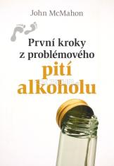 První kroky z problémového pití alkoholu