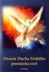 Ovocie Ducha Svätého premieňa svet - novéna