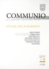 Communio 1/2015 - Mezinárodní katolická revue. 19. ročník - svazek 74 - Otče náš, jenž jsi na nebesích