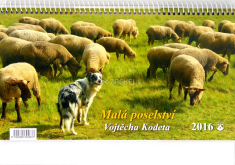 Malá poselství Vojtěcha Kodeta: kalendář 2016 stolní