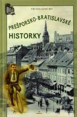 Prešporsko - bratislavské historky