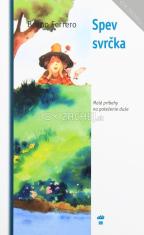 Spev svrčka - Malé príbehy na potešenie duše