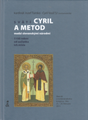 Svätí Cyril a Metod - medzi slovanskými národmi