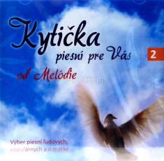 CD: Kytička piesní pre vás (2) - Výber ľudových piesní
