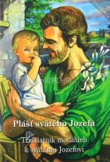 Plášť Svätého Jozefa - Tridsiatnik modlitieb k svätému Jozefovi