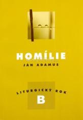 Homílie - Liturgický rok B
