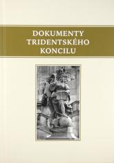 Dokumenty Tridentského koncilu - latinský text a překlad do češtiny