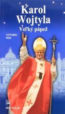 Karol Wojtyla - Veľký pápež