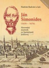 Ján Simonides (1639 - 1674) - Slovenský mučeník zo Spoločnosti Ježišovej