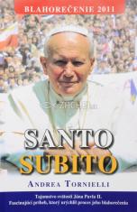 Santo Subito - Tajomstvo svätosti Jána Pavla II.