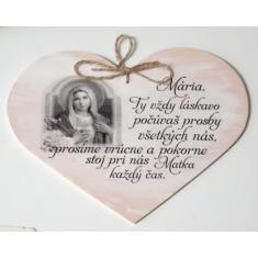 Drevené srdce: Mária, Ty vždy láskavo...