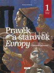 Pravěk a starověk Evropy - historie Evropy 1 - Obrazové putování