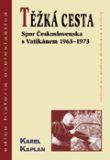 Těžká cesta - Spor Československa s Vatikánem 1963-1973