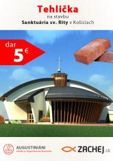 Dar 5 € - Tehlička na stavbu Sanktuária sv. Rity v Košiciach