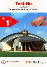 Dar 1 € - Tehlička na stavbu Sanktuária sv. Rity v Košiciach