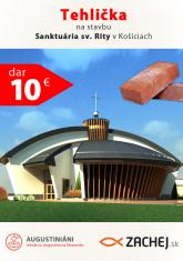 Dar 10 € - Tehlička na stavbu Sanktuária sv. Rity v Košiciach