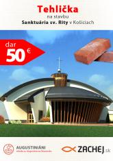 Dar 50 € - Tehlička na stavbu Sanktuária sv. Rity v Košiciach