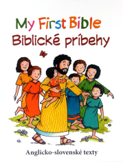 My First Bible - Biblické príbehy - Pútavé biblické príbehy, ktoré vás naučia základom angličtiny