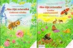 Ako žijú zvieratká: Usilovná včielka, Lienka a jej kamaráti - Obojstranná kniha