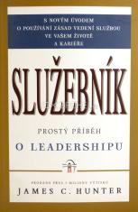 Služebník - Prostý příběh o leadershipu
