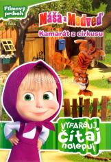 Máša a Medveď: Kamarát z cirkusu - Vyfarbuj, čítaj, nalepuj