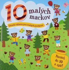 10 malých mackov - Veselé rátanie pre malých počtárov