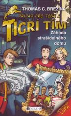 Záhada strašidelného domu - Prípad pre teba a Tigrí tím