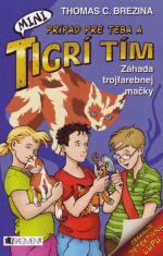Záhada trojfarebnej mačky - Prípad pre Teba a MINI Tigrí tím