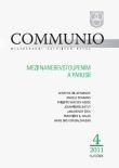 Communio 4/2011 - Mezi nanebevstoupením a parusií - Mezinárodní katolická revue 15. ročník