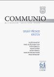 Communio 3/2012 - Druhý příchod Kristův - Mezinárodní katolická revue 16. ročník - svazek 64