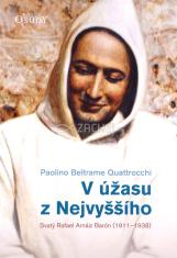 V úžasu z nejvyššího - Svatý Rafael Arnáiz Barón (1911 - 1938)
