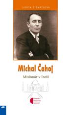 Michal Čahoj - Misionár v Indii