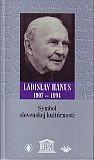 Symbol slovenskej kultúrnosti - Ladislav Hanus 1907-1994