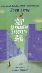 Úžasná cesta Barnabyho Brocketa okolo sveta - pre deti 8+
