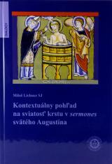 Kontextuálny pohľad na sviatosť krstu v sermones svätého Augustína