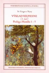 Výklad Veľpiesne (1. časť) Prológ a Homílie 1 - 5 - Starokresťanská knižnica, zväzok 6