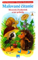 Mravček Zvedavček a iné príbehy - Maľované čítanie
