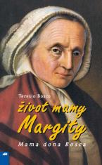 Život mamy Margity - Mama dona Bosca