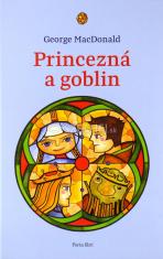 Princezná a goblin - Dobrodružný príbeh princeznej a mladého baníka. Rozprávka pre deti (aj dospelých).