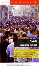 Svätí medzi nami - 58/2015