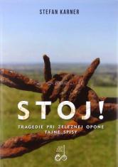 Stoj! - Tragédie pri železnej opone, Tajné spisy - Osudy medzi Dyje a Moravou